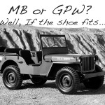"""If the Shoe Fits""…the MB/GPW"