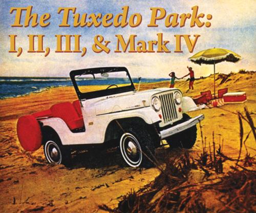 Jeep Tuxedo Park I, II, III, Mark IV