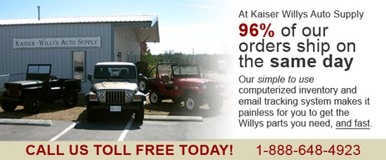 Willys Jeep Parts - 96% of Orders Ship Same Day!